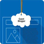 10 Steps to Obtain Quality Guest Blog Post Submissions