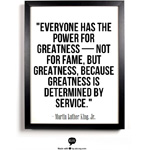 Everyone has the Power for Greatness