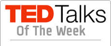 Ted Talks of the Week